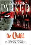 Book Cover Image. Title: Parker:  The Outfit, Author: by Darwyn Cooke