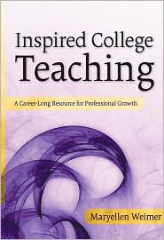 Inspired College Teaching: A Career-Lon...