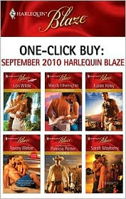 Lori Wilde, Patricia Potter, Sarah Mayberry, Tawny Weber, Wendy Etherington  Karen Foley - One-Click Buy: September 2010 Harlequin Blaze