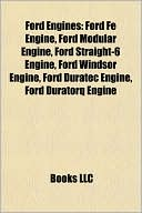 Ford Engines: Ford Fe Engine, Ford Modular Engine, Ford Straight-6 Eng