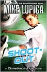 Book Cover Image. Title: Shoot-Out (Comeback Kids Series), Author: by Mike Lupica