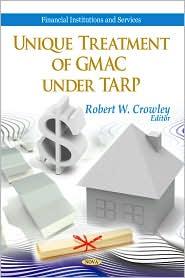 Unique Treatment of GMAC under TARP