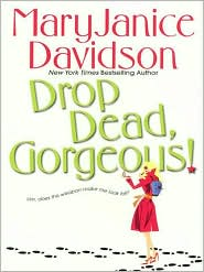 MaryJanice Davidson - Drop Dead, Gorgeous (Cyborg Series #2)