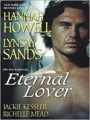 Hannah Howell, Lynsay Sands, Richelle Mead Jackie Kessler - Eternal Lover