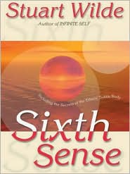Stuart Wilde - Sixth Sense