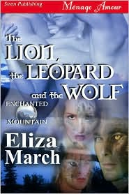 Eliza March - The Lion  The Leopard And The Wolf