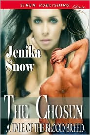 Jenika Snow - The Chosen: A Tale Of The Blood Breed