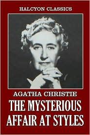 Agatha Christie - The Secret Affair At Styles by Agatha Christie