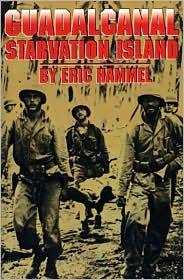 Eric Hammel - Guadalcanal: Starvation Island