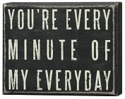 Product Image. Title: You're Every Minute Box Sign 5 x 4