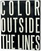 Product Image. Title: Color Outside The Lines Box Sign 16 x 20