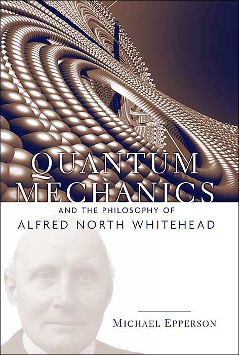 Quantum Mechanics and the Philosophy of Alfred North Whitehead~tqw~_darksiderg preview 0