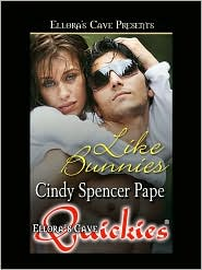Cindy Spencer Pape - Like Bunnies (Holiday Hearts, Book Two)