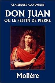 Molière - Don Juan, ou le Festin de pierre