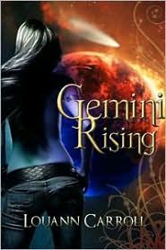 Louann Carroll - Gemini Rising