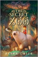 The Secret Zoo by Bryan Chick: Book Cover