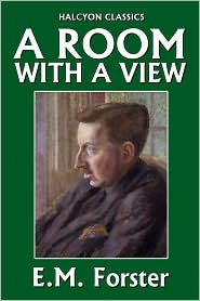 E. M. Forster - A Room With a View by E.M. Forster