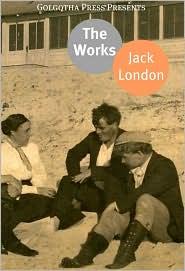 Jack London - The Complete Works Of Jack London