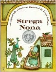 Book Cover Image. Title: Strega Nona, Author: by Tomie dePaola