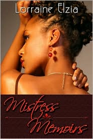 Lorraine Elzia - Mistress Memoirs (Peace In The Storm Publishing Presents)