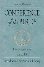 Farid Al-Din Attar - Conference Of The Birds: A Seeker's Journey To God