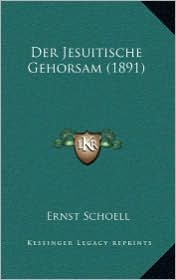 Der Jesuitische Gehorsam (1891)