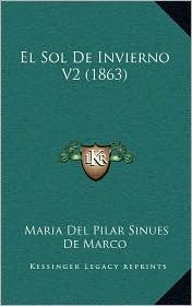 El Sol de Invierno V2 (1863) - Maria Del Pilar Sinues De Marco