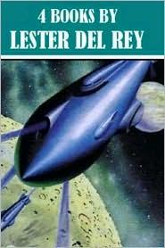 Lester Del Rey - 4 Sci-fi Books By Lester Del Rey