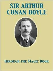 Arthur Conan Sir Doyle - Through the Magic Door