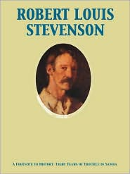 Stevenson, R. L. - A Footnote to History  Eight Years of Trouble in Samoa