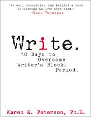 Write.: 10 Days to Overcome Writer's Block. Period.