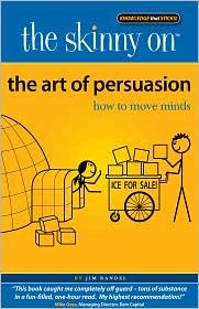 Jim Randel - The Skinny on The Art of Persuasion