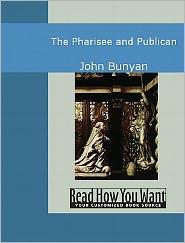 John Bunyan - The Pharisee And Publican