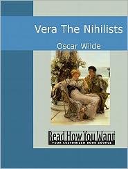 Oscar Wilde - Vera: The Nihilists