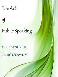 Carnegie Dale - The Art of Public Speaking