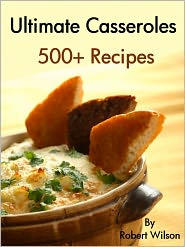 ultimate casseroles