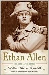 Book Cover Image. Title: Ethan Allen: His Life and Times, Author: by Willard Sterne Randall