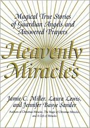 Jennifer B. Sander, Laura Lewis  Jamie Miller - Heavenly Miracles