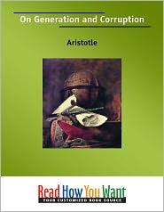 Aristotle - On Generation And Corruption