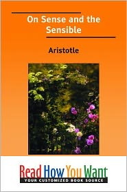 Aristotle - On Sense and the Sensible