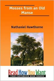 Nathaniel Hawthorne - Selected from -Mosses from an Old Manse-