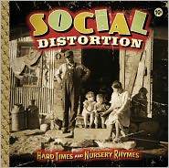 Hard Times and Nursery RhymesSocial Distortion: CD Cover