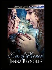 Jenna Reynolds - Kiss of Honor
