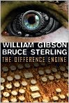 Book Cover Image. Title: The Difference Engine, Author: by William Gibson