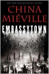 Book Cover Image. Title: Embassytown, Author: by China Mieville