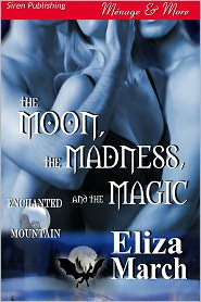 Eliza March - The Moon The Madness and The Magic