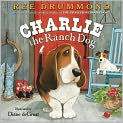 Book Cover Image. Title: Charlie the Ranch Dog, Author: by Ree Drummond