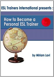 Miriam Lavi - How To Become A Personal ESL Trainer