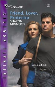 Sharon Mignerey - Friend, Lover, Protector