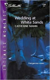 Catherine Mann - Wedding at White Sands